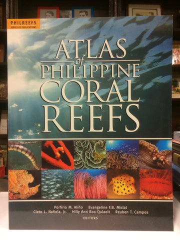 Atlas of Philippine Coral Reefs