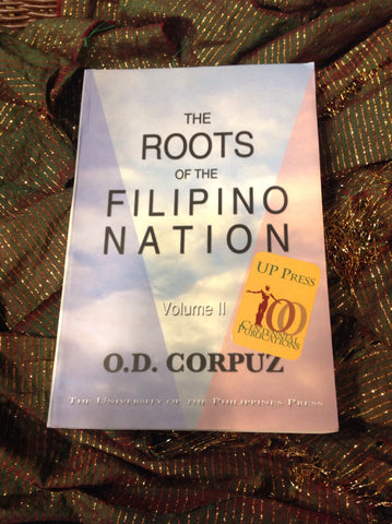 The Roots of the Filipino Nation: Volume II