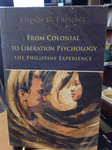From Colonial to Liberation Psychology - The Philippine Experience