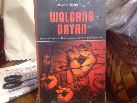 Welgang Bayan: Empowering Labor Unions Against Poverty and Repression