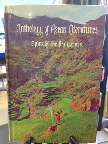 Anthology of Asean Literatures - Epics of the Philippines