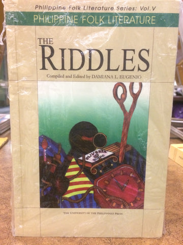 Philippine Folk Literature Series:  The Riddles, Vol. V