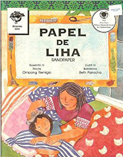 Papel de Liha/Sandpaper/A Book in 2 Languages