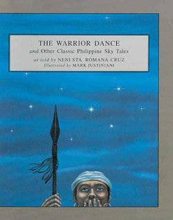 The Warrior Dance & other Classic Philippine Sky Tales