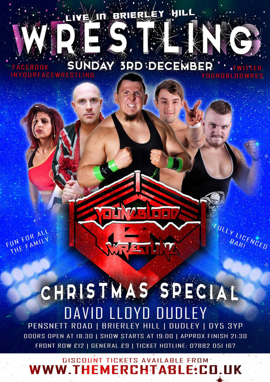 Young Blood Wrestling - Now I Have a Machine Gun - Xmas Special - 3rd December 2017