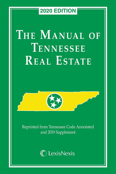 The Manual of Tennessee Real Estate (2020 Ed)