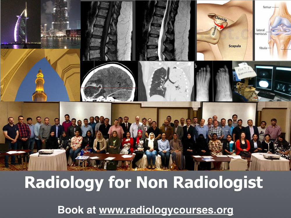 Radiology for Non-radiologists 2019, Dubai, 5 March 2020. - Course Full.