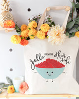Jello From The Other Side Cotton Canvas Tote Bag - The Cotton and Canvas Co.