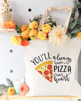 You Will Always Have a Pizza My Heart Cotton Canvas Tote Bag - The Cotton and Canvas Co.