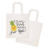 You're a Fine-Apple Cotton Canvas Tote Bag - The Cotton and Canvas Co.