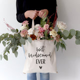 Best Bridesmaid Ever Wedding Cotton Canvas Tote Bag - The Cotton and Canvas Co.