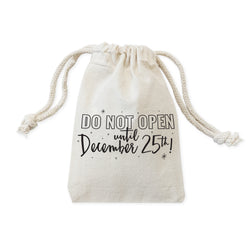 Do Not Open Until December 25th Christmas Holiday Favor Bags, 6-Pack - The Cotton and Canvas Co.