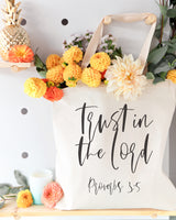 Trust in the Lord, Proverbs 3:5 Cotton Canvas Tote Bag