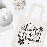 Actually, I'm a Mermaid Cotton Canvas Tote Bag - The Cotton and Canvas Co.