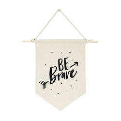 Be Brave Hanging Wall Banner - The Cotton and Canvas Co.