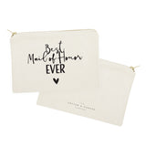 Best Maid of Honor Ever Cotton Canvas Cosmetic Bag - The Cotton and Canvas Co.