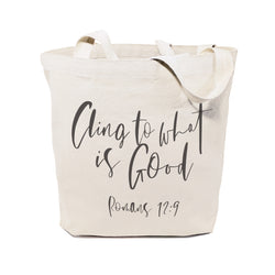 Cling to What is Good, Romans 12:9 Cotton Canvas Tote Bag - The Cotton and Canvas Co.