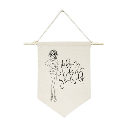 Darling, Believe in Yourself Hanging Wall Banner - The Cotton and Canvas Co.