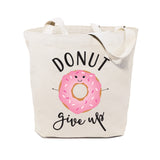 Donut Give Up Cotton Canvas Tote Bag - The Cotton and Canvas Co.