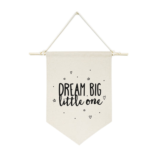 Dream Big Little One Hanging Wall Banner - The Cotton and Canvas Co.