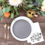 Eat, Drink and Be Thankful Cotton Muslin Napkins - The Cotton and Canvas Co.