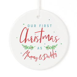 Our First Christmas as Mommy and Daddy Christmas Ornament