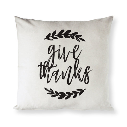 Give Thanks Pillow Cover - The Cotton and Canvas Co.