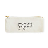 Good Morning Gorgeous Cotton Canvas Pencil Case and Travel Pouch - The Cotton and Canvas Co.