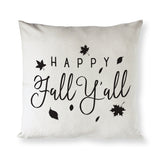 Happy Fall Ya'll Pillow Cover - The Cotton and Canvas Co.