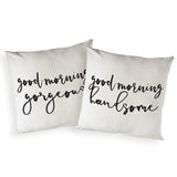 Good Morning Gorgeous and Handsome Pillow Covers, 2-Pack - The Cotton and Canvas Co.
