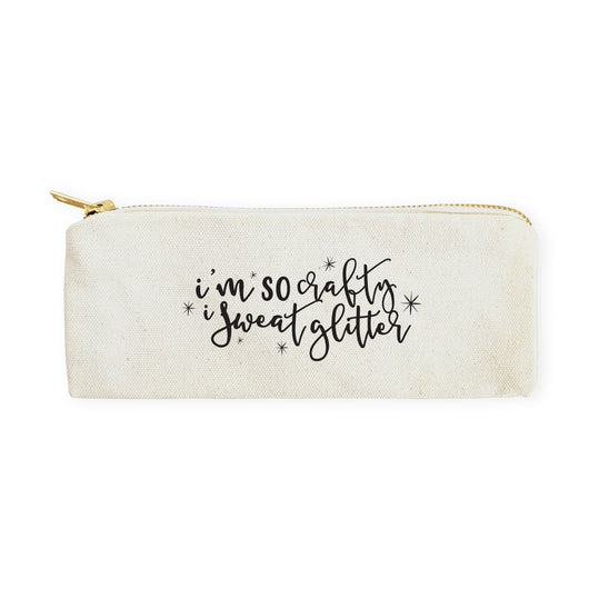 I'm So Crafty I Sweat Glitter Cotton Canvas Pencil Case and Travel Pouch - The Cotton and Canvas Co.