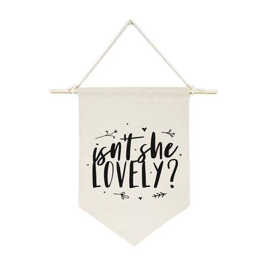 Isn't She Lovely? Hanging Wall Banner - The Cotton and Canvas Co.