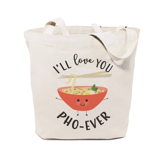 I'll Love You Pho-Ever Cotton Canvas Tote Bag - The Cotton and Canvas Co.