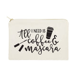 All I Need is Coffee & Mascara Cotton Canvas Cosmetic Bag - The Cotton and Canvas Co.