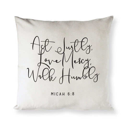 Act Justly Love Mercy Walk Humbly - Micah 6:8 Cotton Canvas Pillow Cover - The Cotton and Canvas Co.