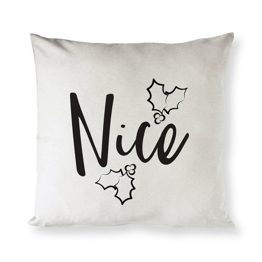 Nice Christmas Holiday Pillow Cover - The Cotton and Canvas Co.