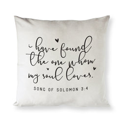 I Have Found the One Whom My Soul Loves - Song of Solomon 3:4 Pillow Cover - The Cotton and Canvas Co.