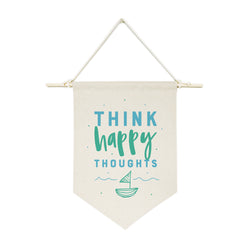 Think Happy Thoughts Hanging Wall Banner