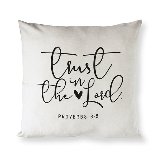 Trust in the Lord - Proverbs 3:5 Pillow Cover - The Cotton and Canvas Co.