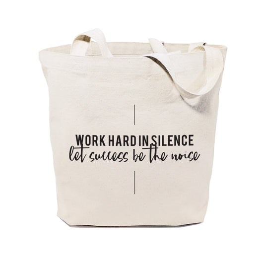 Work Hard in Silence. Let Sucess Be the Noise Tote Bag - The Cotton and Canvas Co.