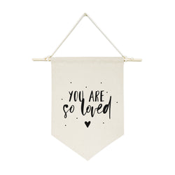 You Are So Loved Hanging Wall Banner