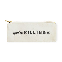 You're Killing It Cotton Canvas Pencil Case and Travel Pouch - The Cotton and Canvas Co.
