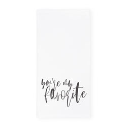 You're My Favorite Kitchen Tea Towel - The Cotton and Canvas Co.