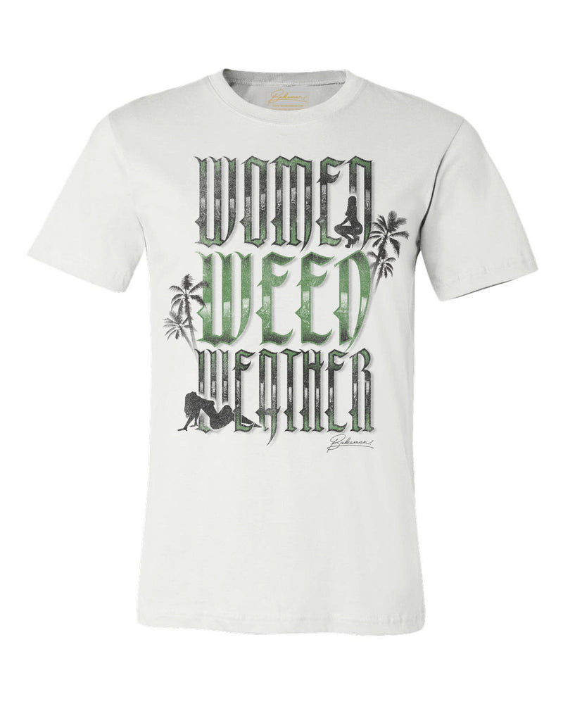 WOMEN, WEED & WEATHER