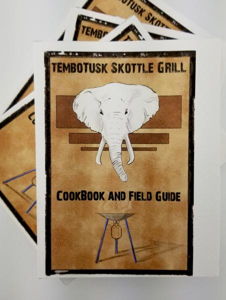Skottle Grill Cookbook and Field Guide
