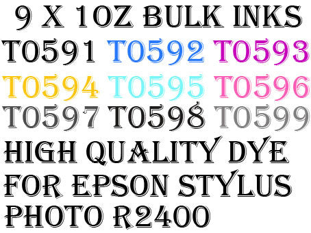 9 1oz dye inks for T0591~599 Epson Stylus photo R2400