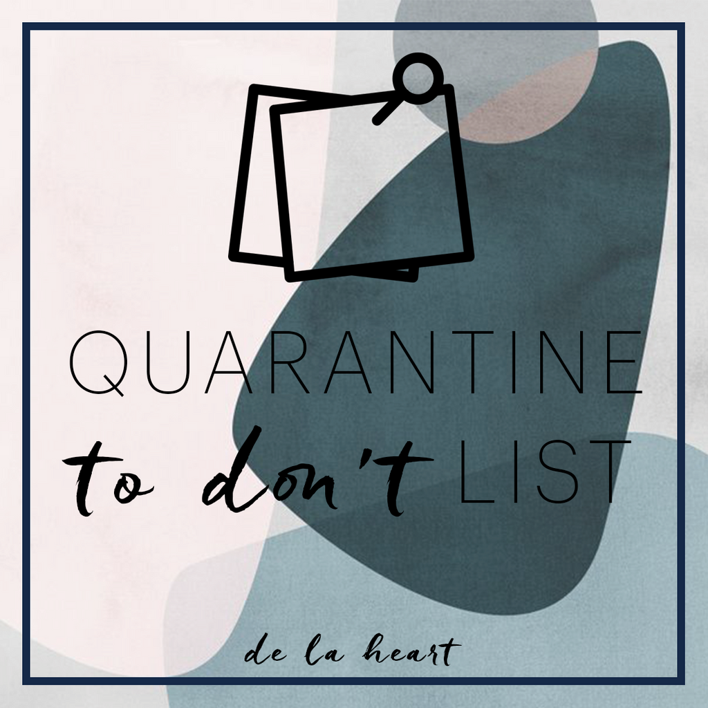Quarantine To Don't List