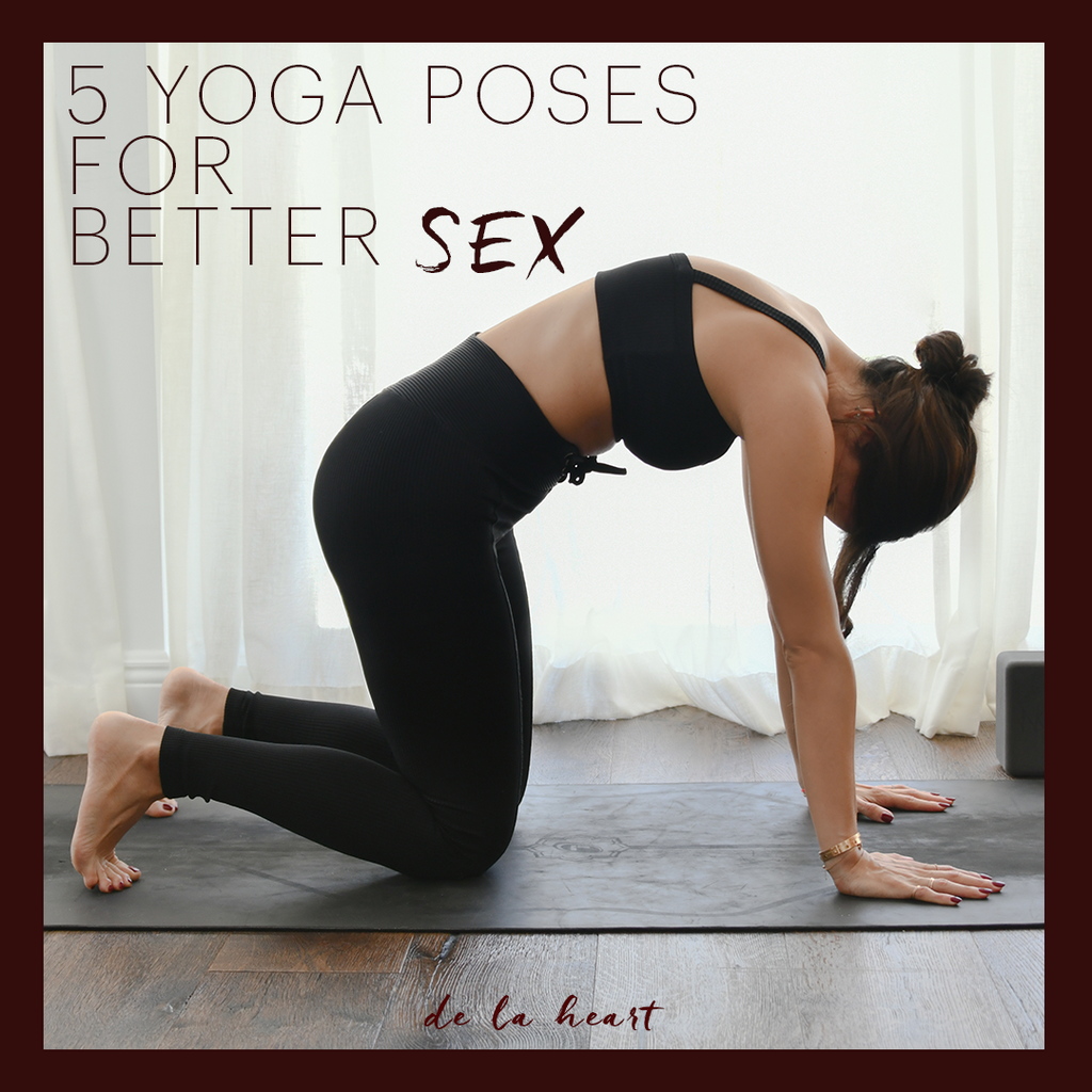 5 Yoga Poses For Better Sex