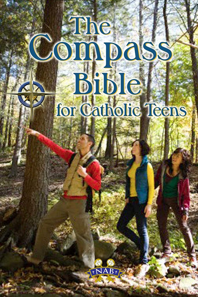 The Compass Bible for Catholic Teens (NABRE)