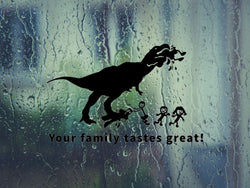 T REX Ate your stick family Decal Sticker Car Vinyl 10